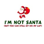 I'm Not Santa But You Can Still Sit On My Lap