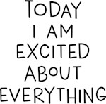 Today Excited