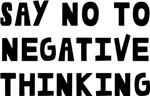 Say Negative Thinking