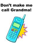 Don't Make Me Call Grandma! 1