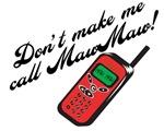 Don't Make Me Call MawMaw