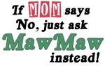 Just Ask MawMaw!