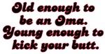 Young Enough Oma
