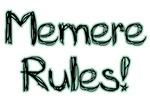 Memere Rules!