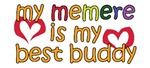 Memere is My Best Buddy