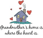 Grandmother's Home is Where the Heart is