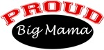 Proud Big Mama