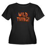 ...Wild Thing!...