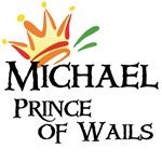 Michael Prince of Wails