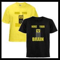 Nuke Your Brain Tshirts