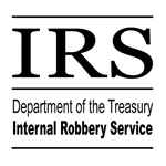 IRS - Internal Robbery Service Tshirts