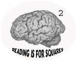 reading is for squares, indestrength
