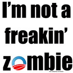 Not an Obama Zombie