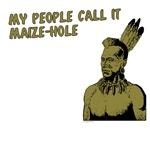 My people call it maize hole