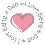 I Love Being a Dad T-shirts Gifts