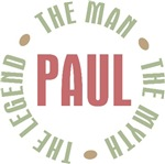 Paul the Man the Myth the Legend T-shirts Gifts