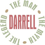 Darrell the Man the Myth the Legend T-shirts Gifts