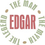 Edgar the Man the Myth the Legend Tees Gifts