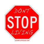 Don't Stop Living