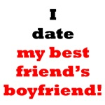 I Date My Best Friend's Boyfriend!