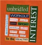 Unbridled Workout