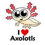 I Love Axolotls