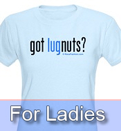Got LugNuts? For HER