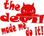 Devil Made Me Do It