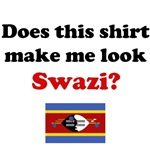 Does This Shirt Make Me Look Swazi?