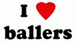 I Love ballers
