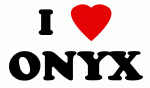 I Love ONYX
