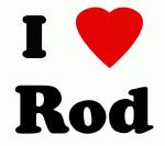 I Love Rod