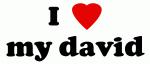 I Love my david