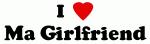 I Love Ma Girlfriend