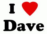 I Love Dave