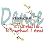 Dancer - It's What I am!