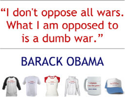 Barack Obama Quote: I Oppose a Dumb War