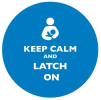 Keep Calm and Latch On Bright Blue