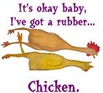 I've got a rubber...