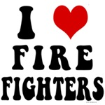 I Love Firefighters