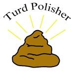 Turd Polisher