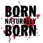 Natural Born Killers - Born Naturally Born