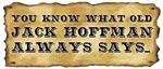 Gold Rush-Jack Hoffman Always Says