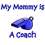 My Mommy Is A Coach