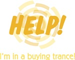 HELP!  I'm in a buying trance!