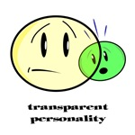 Transparent Personality