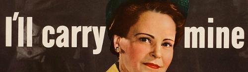 I'LL CARRY MINE TOO! 1943