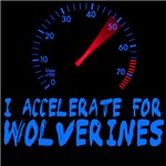 I accelerate for wolverines
