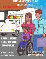 Baby Jaimie Goes To The Hospital