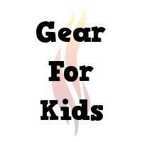 Gear for Kids
